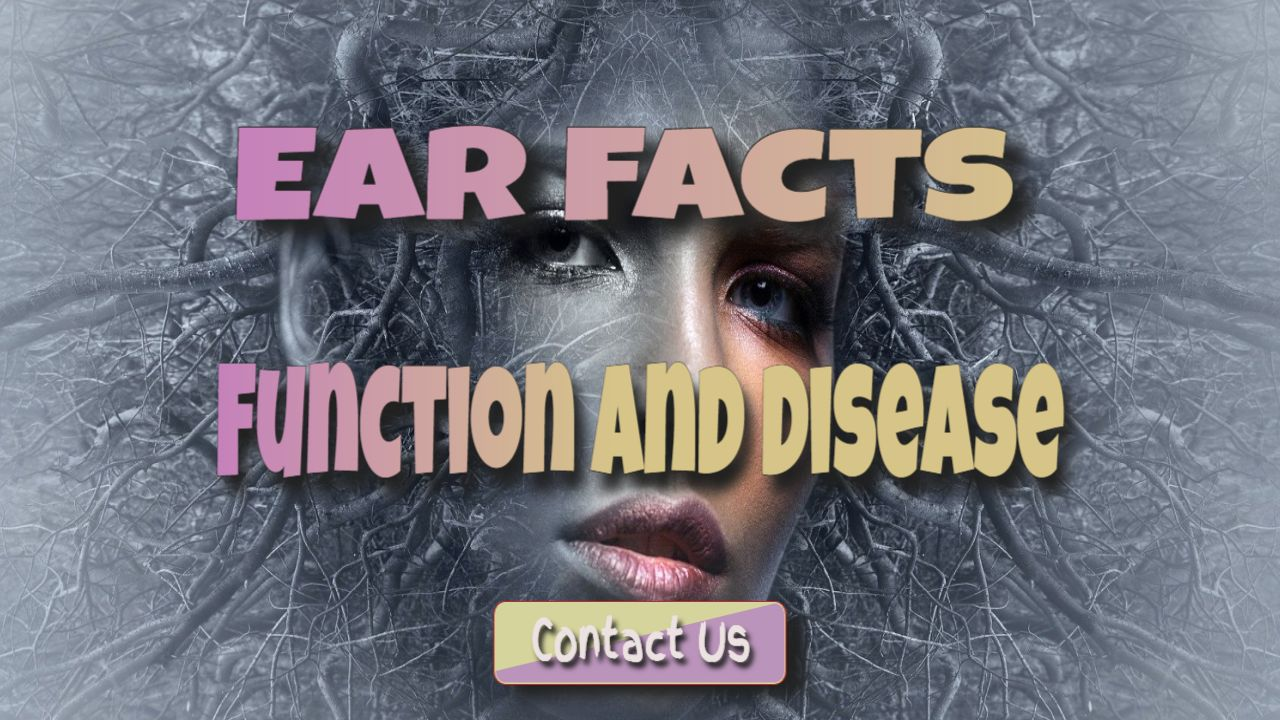 earfacts function and disease