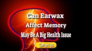 earwax affect memory?