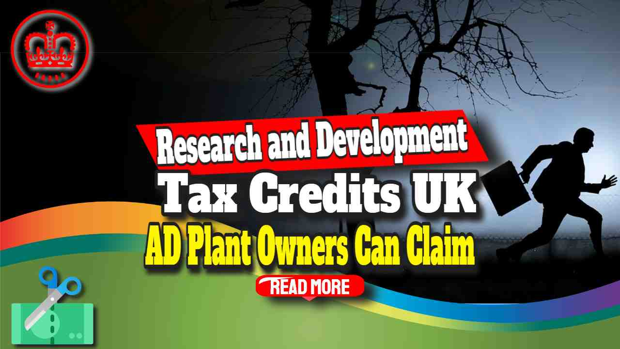 Research and Development Tax Credits AD Plant Owners Can Claim
